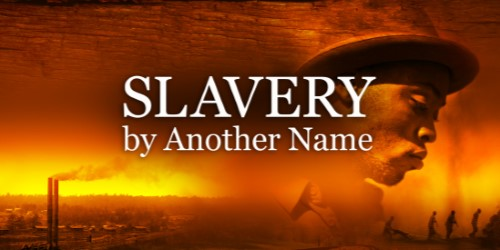 Slavery By Another Name Image
